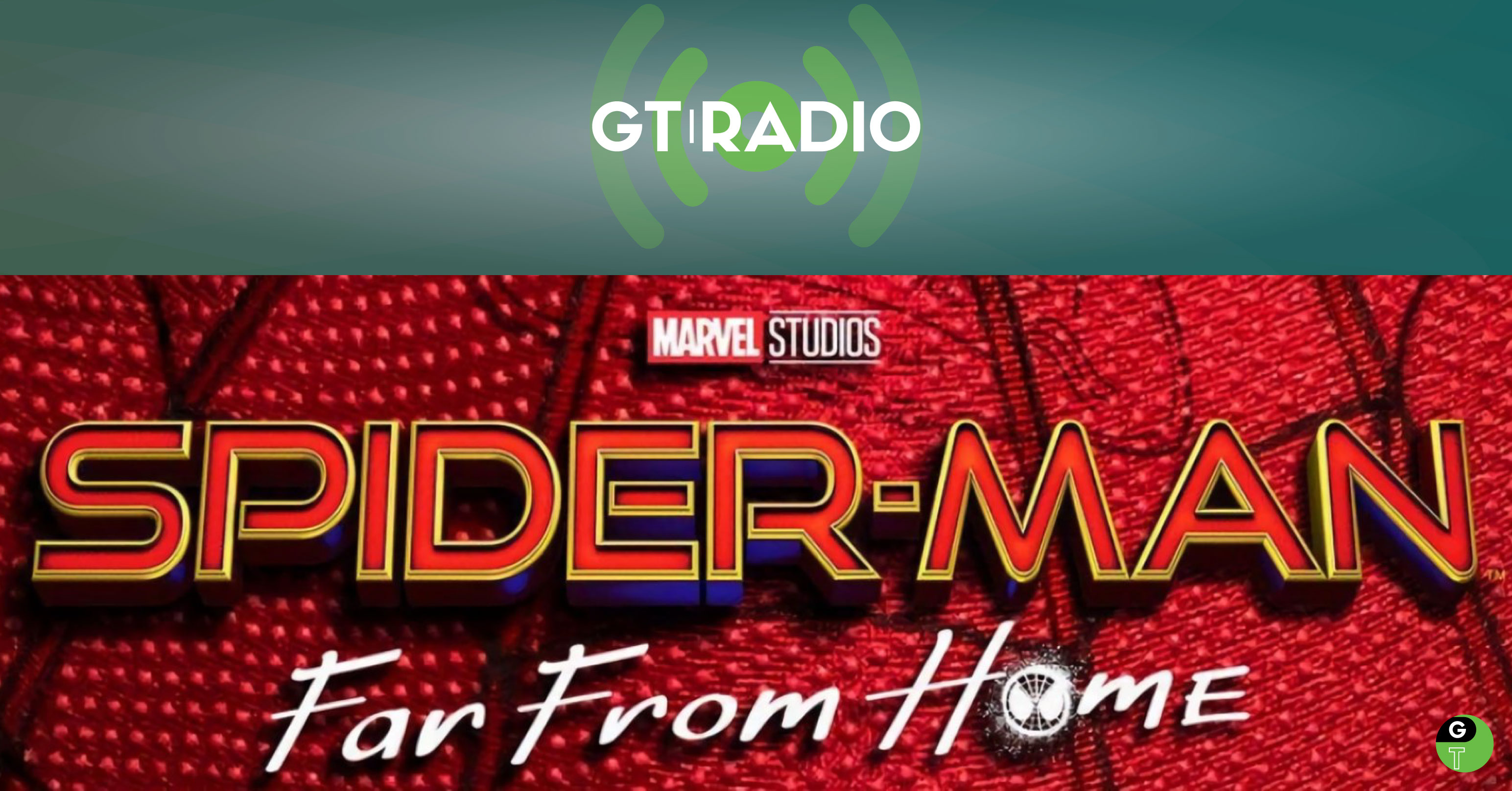 Spider-Man Far From Home GT Radio