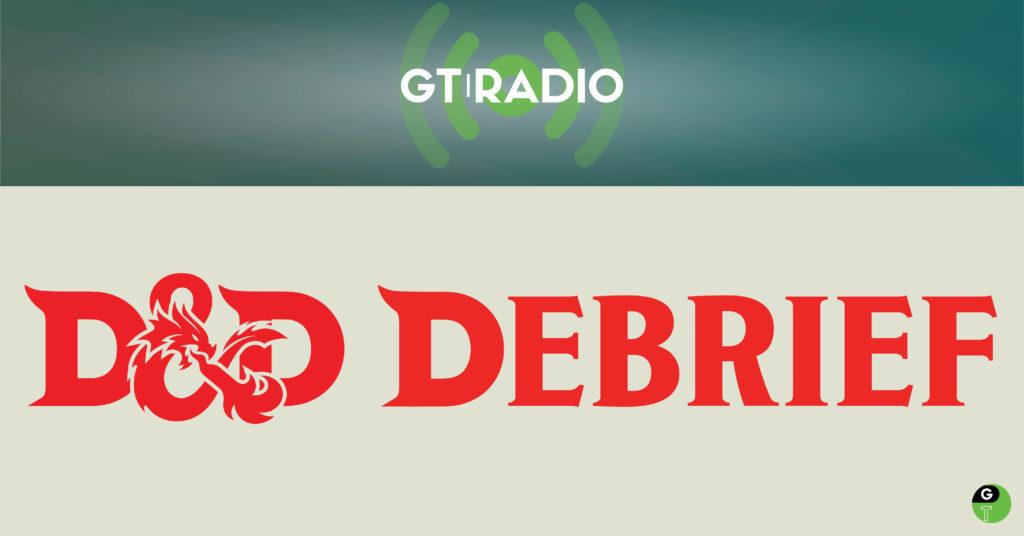 D&D Debrief