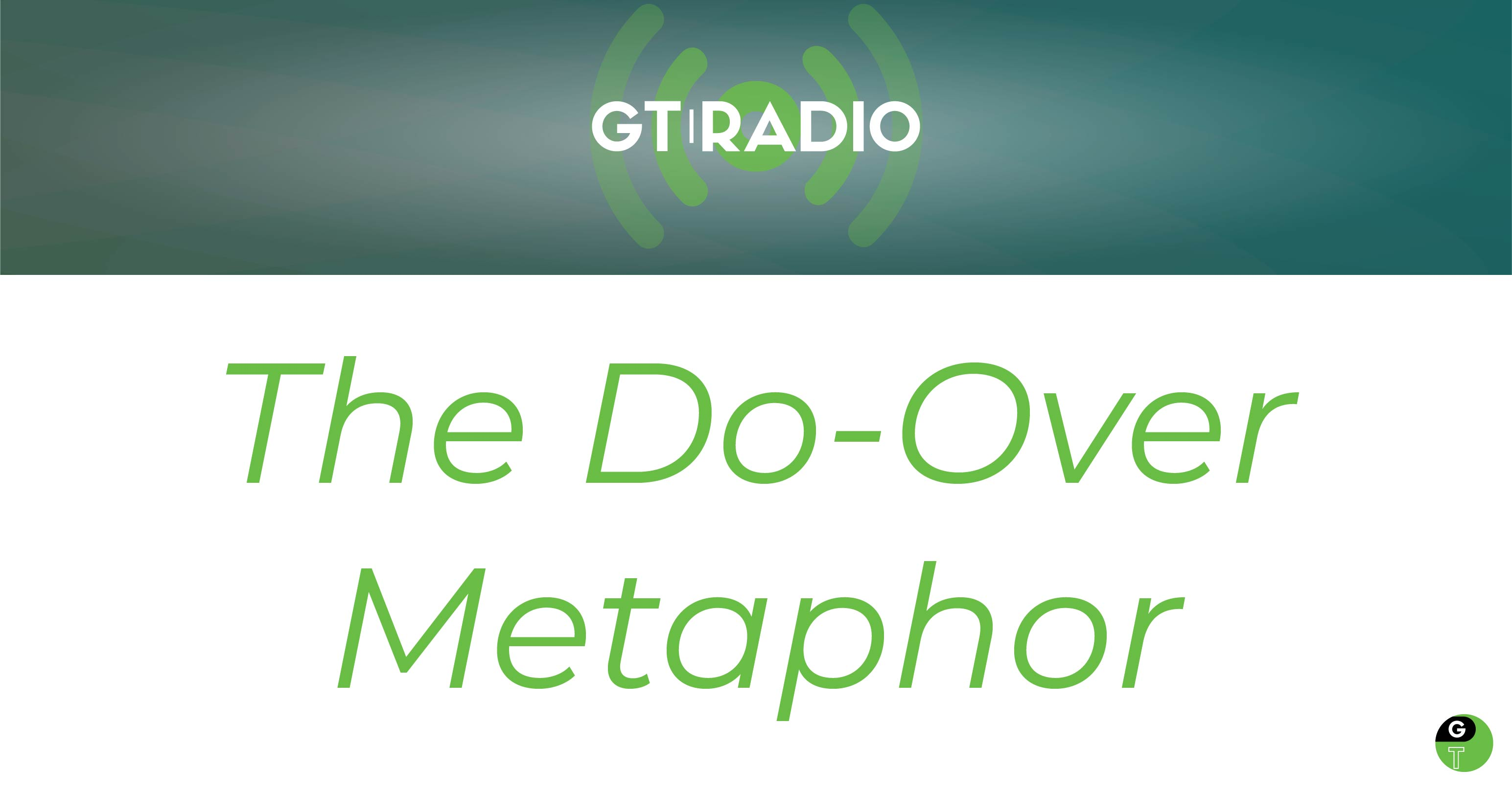 the do-over metaphor