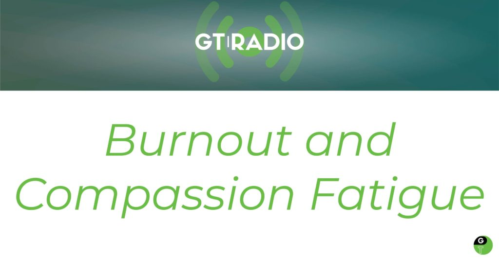 Burnout and compassion fatigue geek therapy
