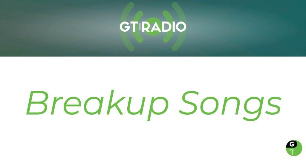 Geek Therapy Breakup Songs